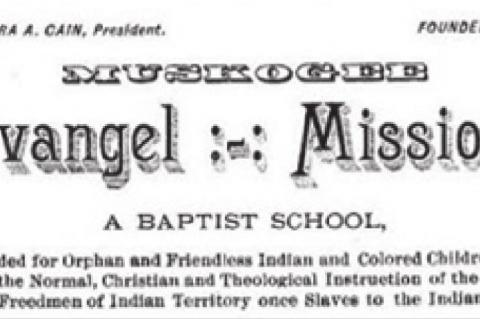 Evangel Mission, A School for Creek Freedmen
